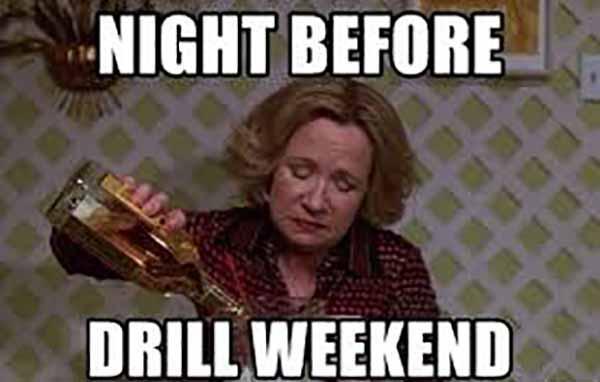 drill weekend meme