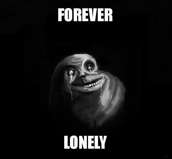 forever lonely meme