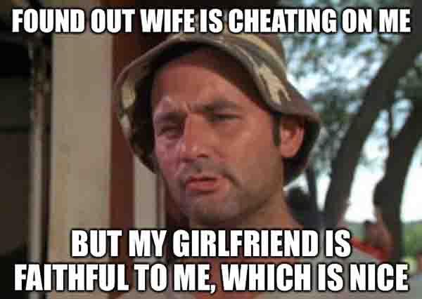 found out wife is cheating on me
