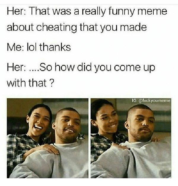 funny cheating meme