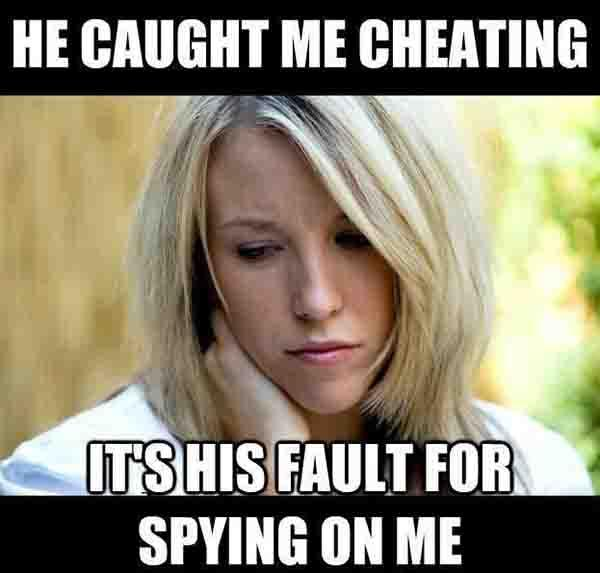 he caught me cheating - cheating wife meme