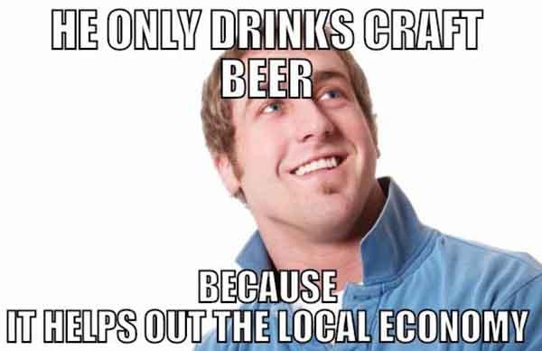 he only drink craft beer