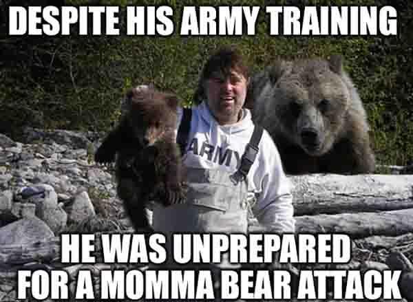 he was unprepared for a momma bear attack