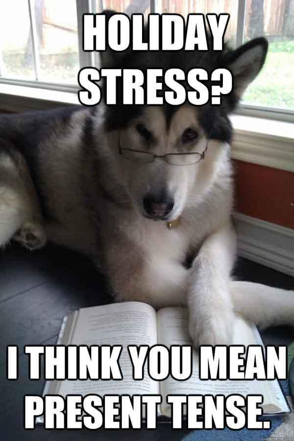 holiday stress meme