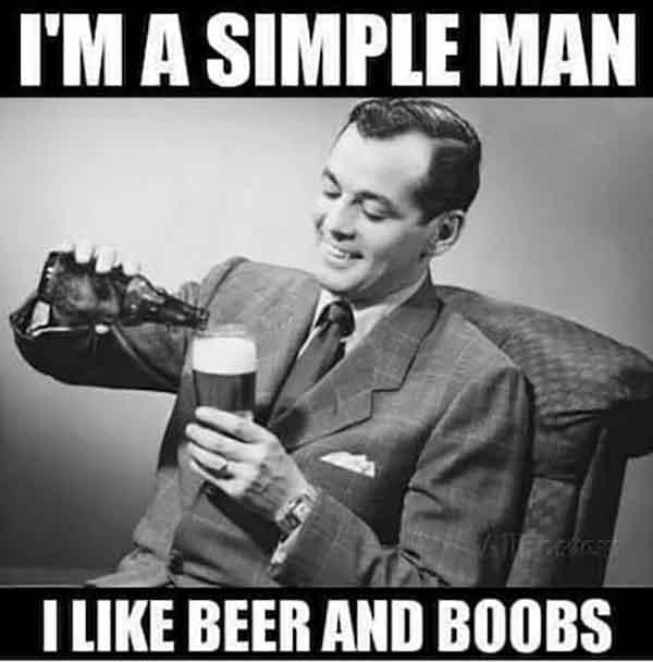 ima-simple-man-i-like-beer-and-boobs