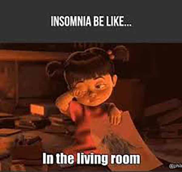 insomnia be like in the living room