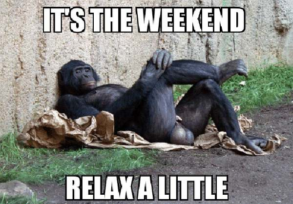its-the-weekend-relak-a-little