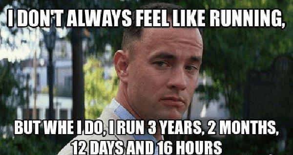 ldont-always-feel-like-running... Forrest gump running meme