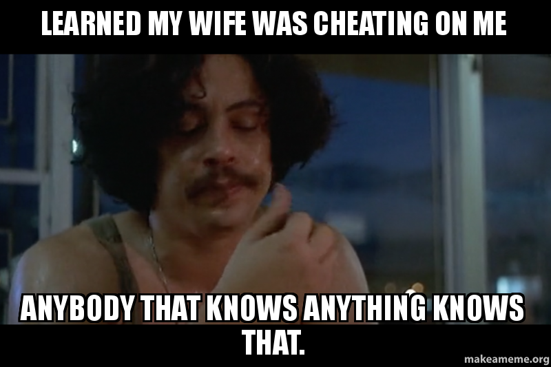 learned-my-wife was cheating on me