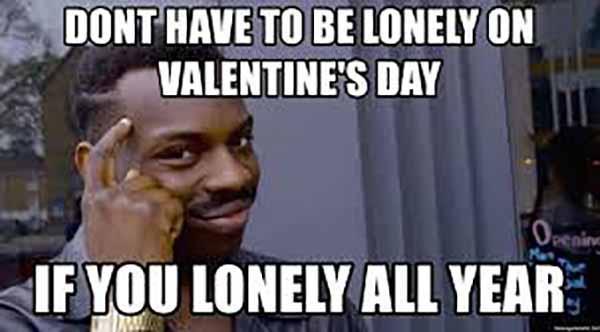 lonely valentine meme