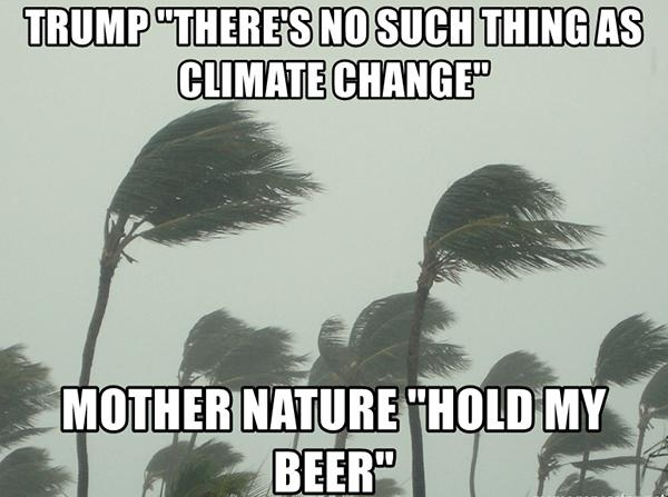 mother nature hold my beer