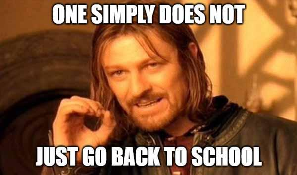 one simply does not welcome back to school meme