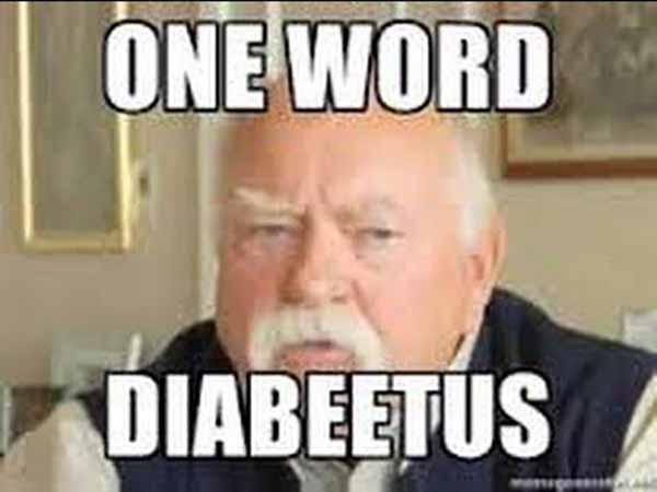 one word diabeetus - wilford brimley meme