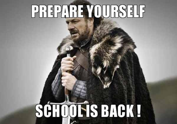 prepare yourself school is back - back to school teacher meme