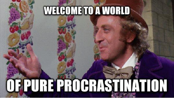 procrastination funny meme