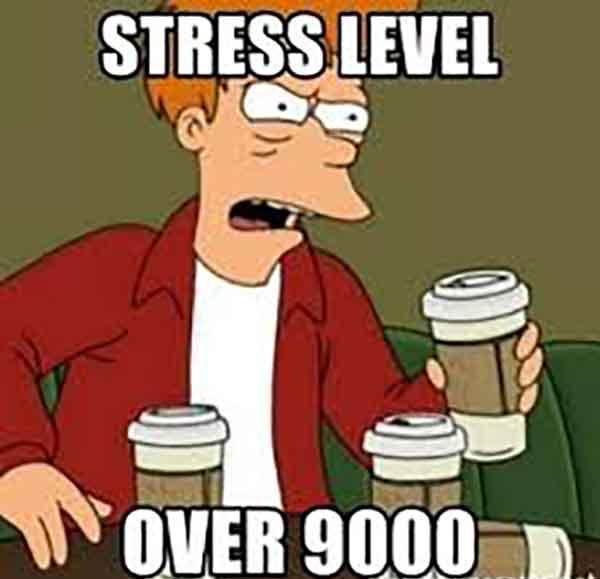 stress level over 9000