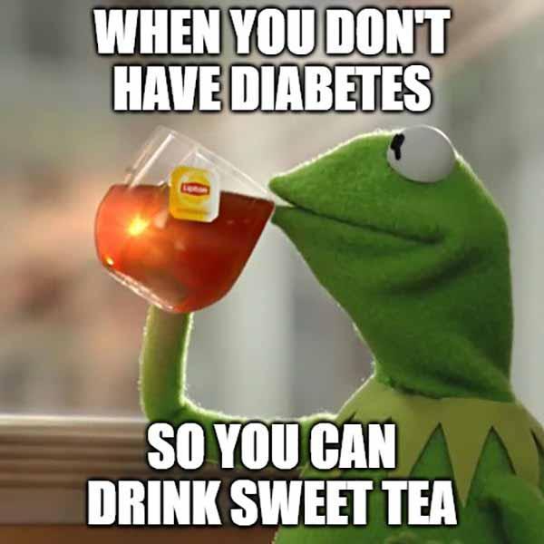 sweet tea diabetes meme