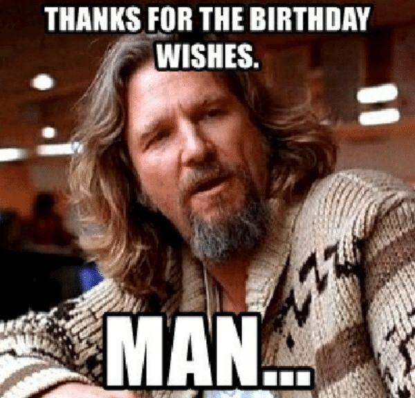 thanks-for-the-birthday-wishes-man