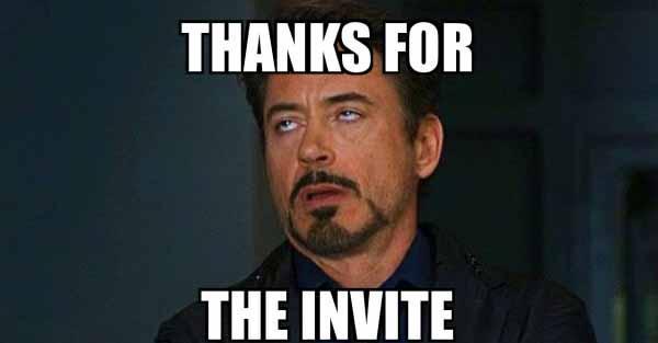 thanks for the invite meme