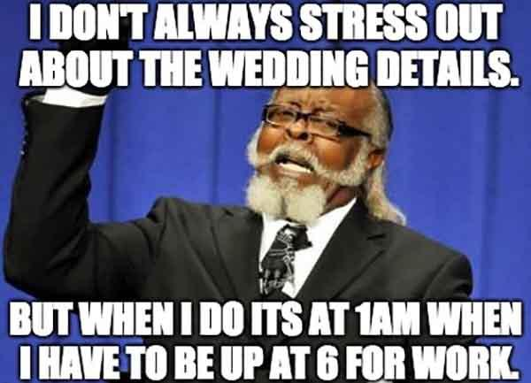 wedding stress meme