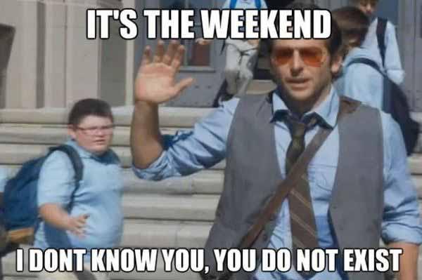 weekend meme