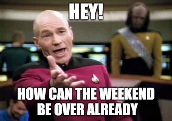weekend over meme