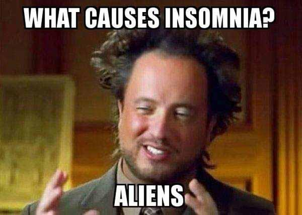 what cause insomnia aliens