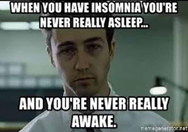 when you have insomnia you're never really asleep