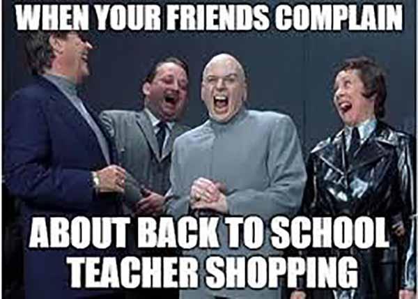 when your friends complain... back to school teacher meme