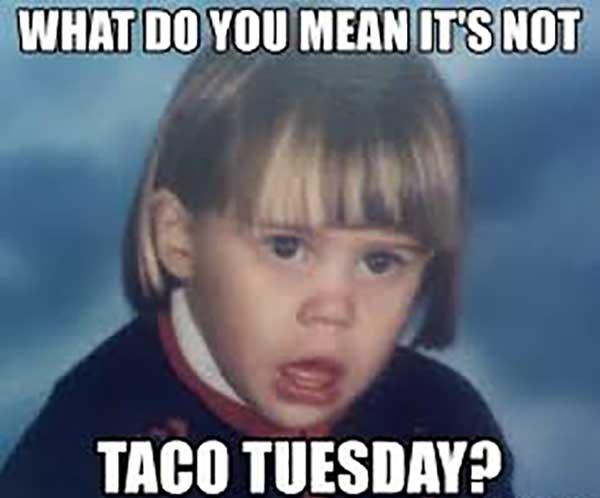 No taco tuesday