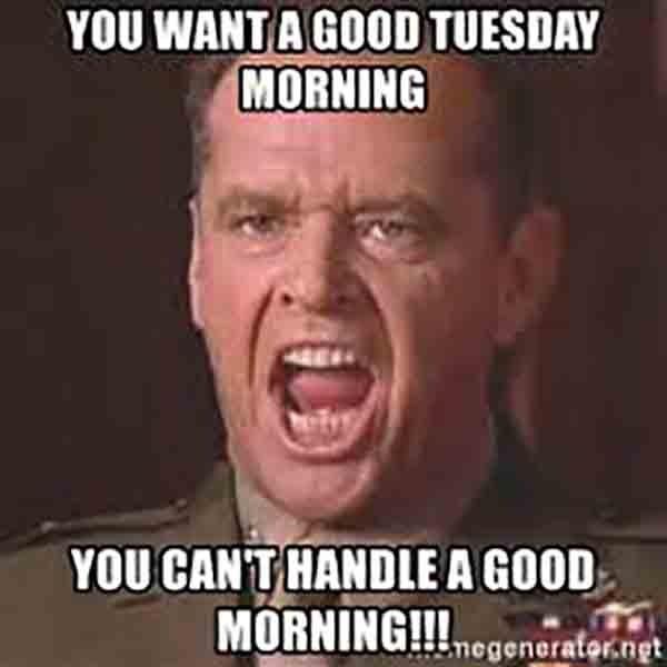 handle tuesday morning meme