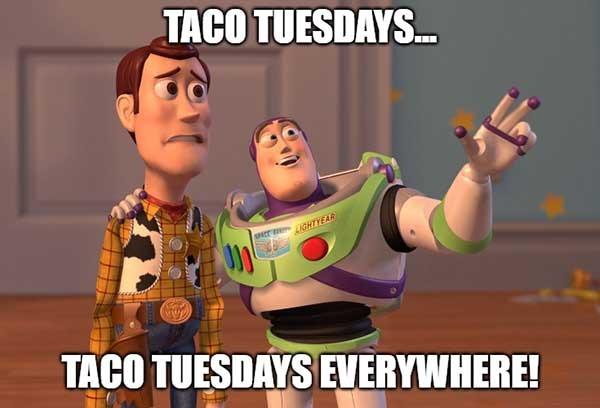 taco tuesday meme everywhere